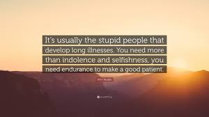 Wh Auden Quote Its Usually The Stupid People That Develop Long