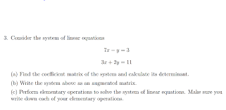 conside r the system of linear equations 3x 2y 11 a