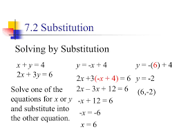 7 2 substitution solving by substitution x y 4 2x 3y 6
