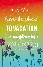 Summer Vacation Quote Vinchenko Inna Foundmyself