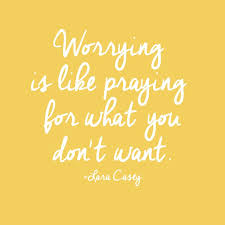 Quotes About Worrying Stunning TGIM Worrying Is Like Praying For What You Don't Want Pop And Banter