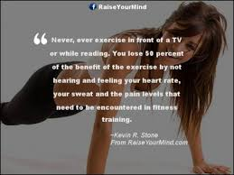 Fitness Quotes Impressive Kevin R Stone Quotes Sayings Verses Advice Raise Your Mind