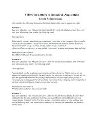 Follow Up On Resume Submission Email Follow Up Letter After