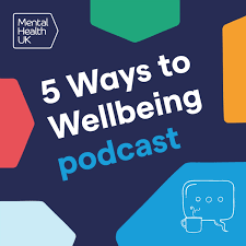 5 Ways to Wellbeing podcast