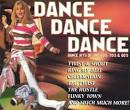 Dance Dance Dance: Dance Hits of the 60's, 70's, & 80's