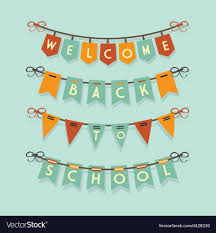 Welcome Back To School Banners And Buntings