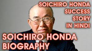Soichiro Honda Soichiro Honda Biography Soichiro Honda Success Story In Hindi