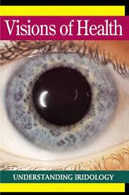 Visions Of Health Understanding Iridology Bernard Jensen