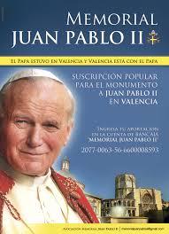Resultado de imagen para JUAN PABLO II VALENCIA