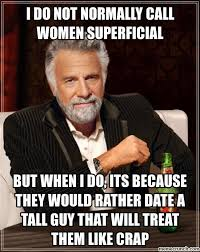 i do not normally call women superficial via Relatably.com