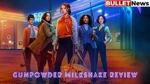 Gunpowder Milkshake Review: Three ...