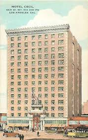 Cecil hotel is located in los angeles, ca. Hotel Cecil 1924 Now Known As Stay On Main Los Angeles Hotels Los Angeles History Los Angeles