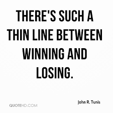 Quotes About Winning And Losing Unique John R Tunis Quotes QuoteHD