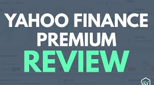 Yahoo Finance Premium Review Is It Worth Paying For