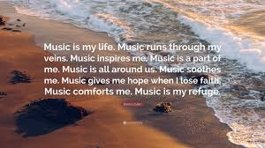 No worries if have only few bucks because cheap essay an essay about music inspires my life writing service is offered only at. Demi Lovato Quote Music Is My Life Music Runs Through My Veins Music Inspires Me Music Is A Part Of Me Music Is All Around Us Music S