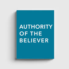Authority of the Believer – Salvation Encounter