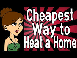 What is the Cheapest Way to Heat a Home?