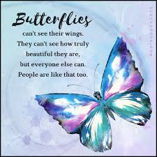 Beautiful Like A Butterfly Quotes