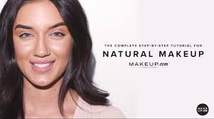 the plete step by step tutorial for natural makeup