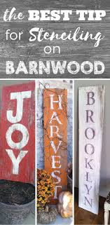 my best tip for stenciling on barnwood how to stencil letters on wood and make