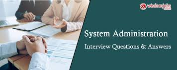 Interview Questions And Answers For Office Assistant System Administration Interview Questions Answers
