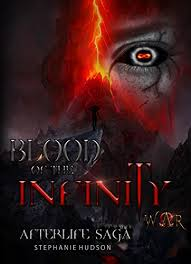 blood of the infinity war afterlife saga book 8 by hudson stephanie