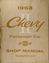 chevy ii nova wiring diagram manual reprint 1963 chevy ii nova repair shop manual original supplement