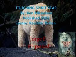 cole s life support mawuli olivierre touching spirit bear is a  touching spirit bear study guide jorge f 6 th period the setting is on an isolated island in ketchikan