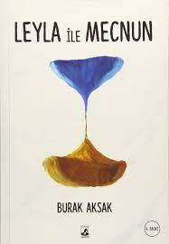 Leyla ile Mecnun : Aksak, Burak: Amazon.de: Bücher