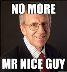 No More Mr Nice Guy - Misc - quickmeme via Relatably.com