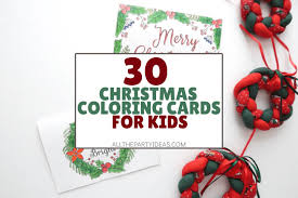 These are simple designs that you can enjoy coloring in with your kids as well! 30 Christmas Cards To Color Free Printables