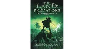 Independent author network book award. The Land Predators Chaos Seeds 7 By Aleron Kong