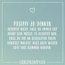 Positiv Zu Denken Bedeutet Nicht Dass Du Immer Gut Drauf Sein Musst