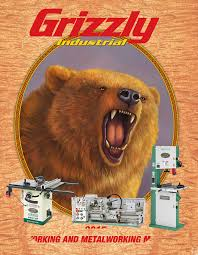Grizzly T24463 6 Bench Grinder With Work Light 2015_grizzly_main_catalog_web Pdf