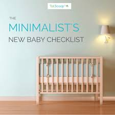baby room checklist. The Minimalist\u0027s New Baby Checklist, From TotScoop. A Guide To What You Really Need Room Checklist