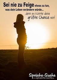 Spruch Dein Leben Verändern Sprüche Suche