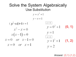 solve the system algebraically use substitution
