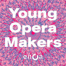 Young Opera Makers