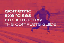 Isometric Exercises For Athletes The Complete Guide