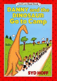 Danny And The Dinosaur Danny And The Dinosaur Go To Camp By Syd Hoff
