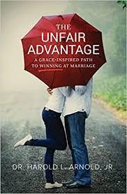 The Unfair Advantage: Harold Arnold: 9781619582323: Amazon.com: Books