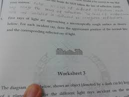 Light Reflection And Refraction Worksheet Please Give 5 Th Answer Science Light Reflection And