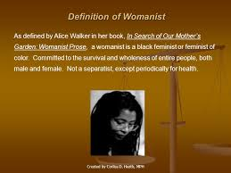 w ist ethics and inequality in women s mental health a  2 definition of w ist as defined by alice walker in her book in search of our mother s garden