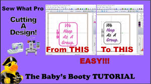 Sew What Embroidery And Designs Sew What Pro Tutorial Cutting Embroidery Designs Easy Step By Step