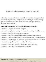 Top 8 car sales manager resume samples In this file, you can ref resume  materials ...
