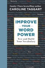 Test Your Word Power And Build Your Vocabulary Test And
