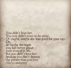 You Didn T Love Her Quotes Mesmerizing You Didn't Love Her Shared By Bobbie J On We Heart It