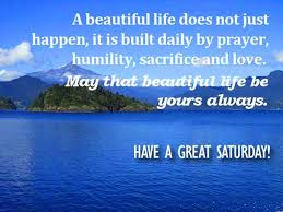 Good Morning Quotes For Saturday Best of 24 Saturday Good Morning Quotes Pictures Greetings