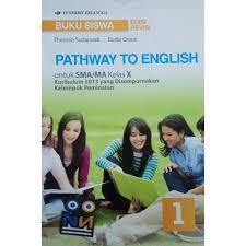 Untuk lebih lengkap kunjungi buku fisika kelas 10 kurikulum 2013 revisi 2016 pdf. Jawaban Buku Buku Pathway To English Kelas 10