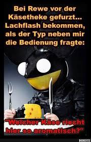 Bei Rewe Vor Der Käsetheke Gefurzt Funny Witzige Sprüche Spaß